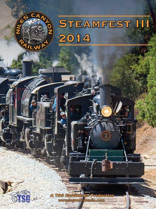 Niles Canyon Railway Steamfest III 2014 Train Video TSG Multimedia 36576W 654367365762