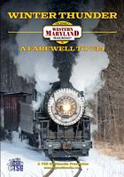 Winter Thunder Western Maryland Railroad A Farewell to 734 DVD
