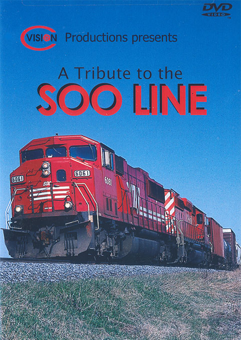 A Tribute To The Soo Line DVD C Vision Productions TSLDVD