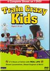 Train Crazy Kids 4 Complete Shows on 1 DVD