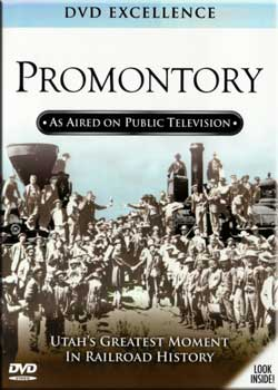 Promontory - Utahs Greatest Moment in Railroad History Train Video Topics 60465 781735604656