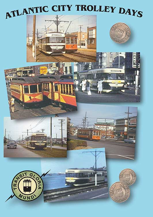 Atlantic City Trolley Days on DVD by Transit Gloria Mundi Train Video Transit Gloria Mundi ACT
