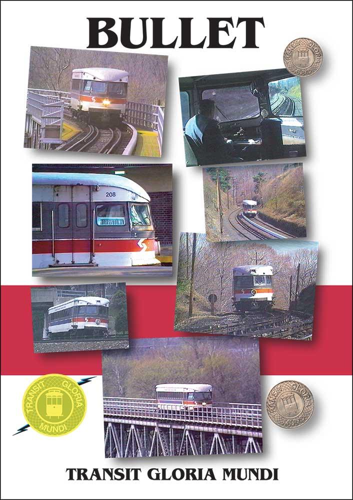 Philadelphia Brill Bullet DVD Train Video Transit Gloria Mundi BUL