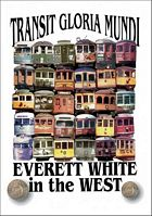 Everett White in the West