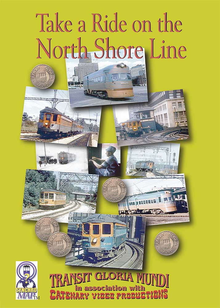 Take a Ride on the North Shore Line - DVD Transit Gloria Mundi Train Video Transit Gloria Mundi NS1