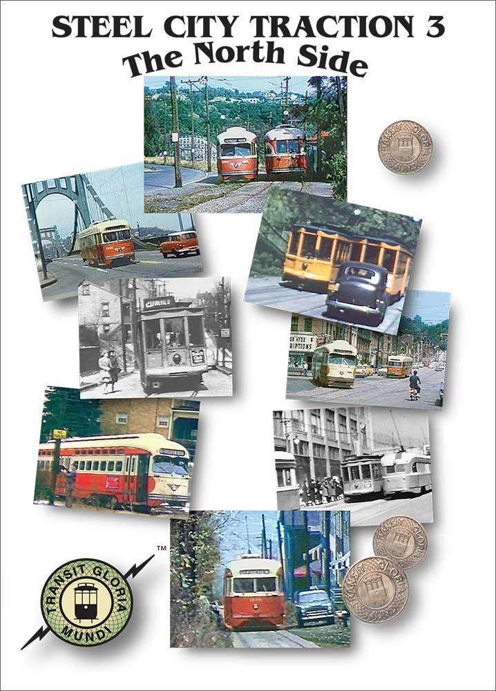 Steel City Traction 3 - The North Side on DVD by Transit Gloria Mundi Train Video Transit Gloria Mundi PNS