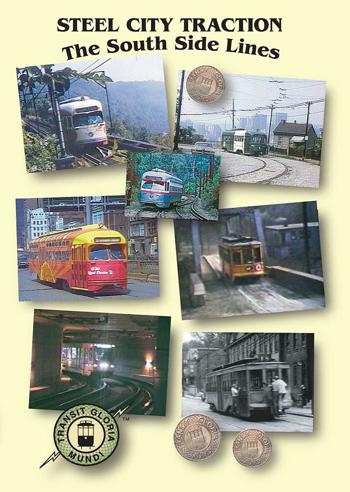 Steel City Traction - The South Side Lines on DVD by Transit Gloria Mundi Train Video Transit Gloria Mundi PSS