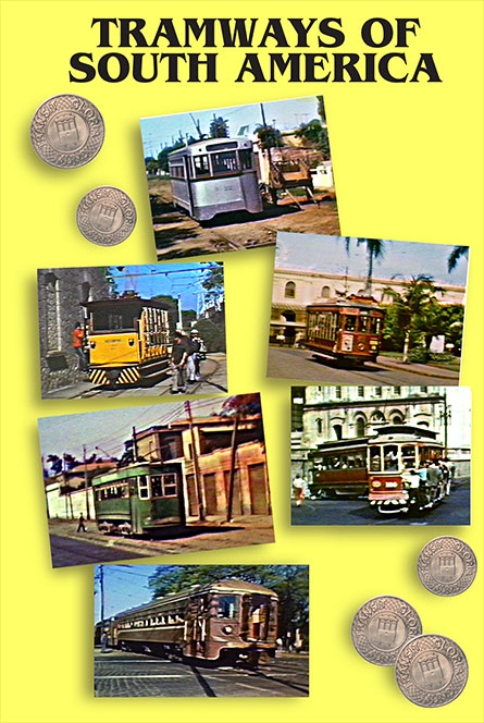 Tramways of South America Transit Gloria Mundi TSA