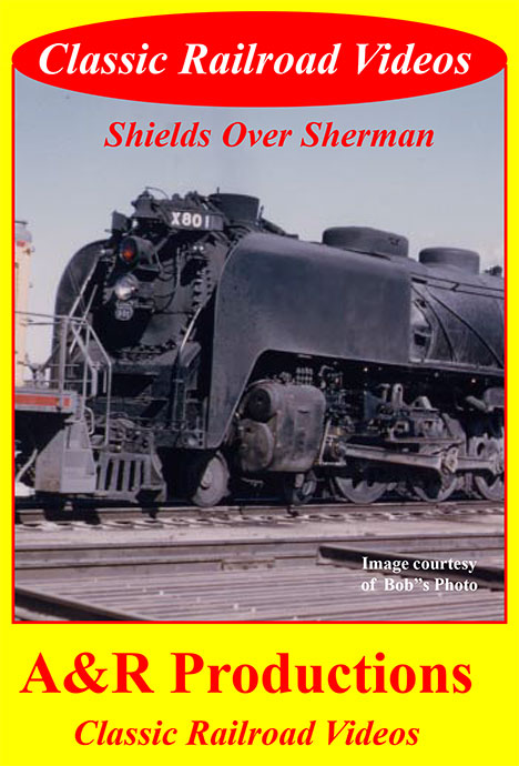 Shields Over Sherman -  A & R Productions Train Video A&R Productions UP-1