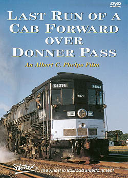 Last Run of a Cab Forward Over Donner Pass *OUT OF PRINT LIMITED TO STOCK ON HAND* Train Video Pentrex VR039-DVD 748268004254