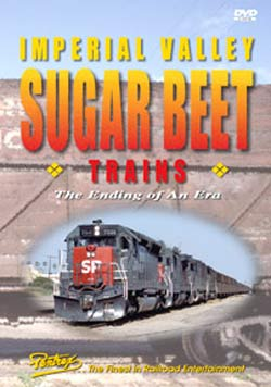 Imperial Valley Sugar Beet Trains on DVD Train Video Pentrex VR074-DVD 748268004995