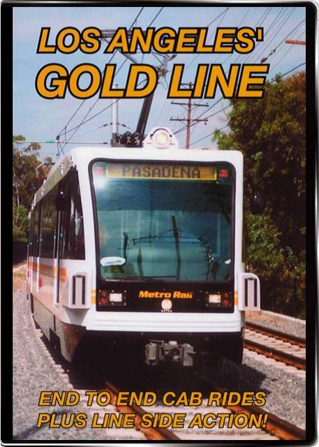 Los Angeles Gold Line on DVD by Valhalla Video Train Video Valhalla Video Productions VV55 9781888949490