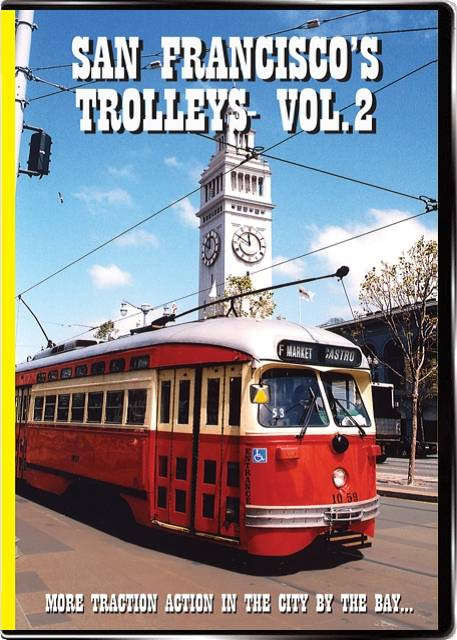 San Franciscos Trolleys Vol2 on DVD by Valhalla Video Train Video Valhalla Video Productions VV62 9781888949575