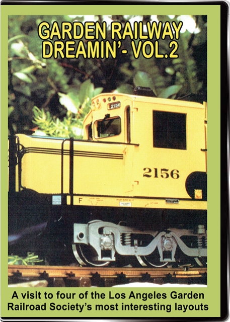 Garden Railway Dreamin Vol 2 DVD Valhalla Train Video Valhalla Video Productions VV66