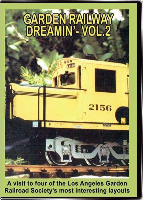 Garden Railway Dreamin Vol 2 DVD Valhalla Valhalla Video Productions VV66
