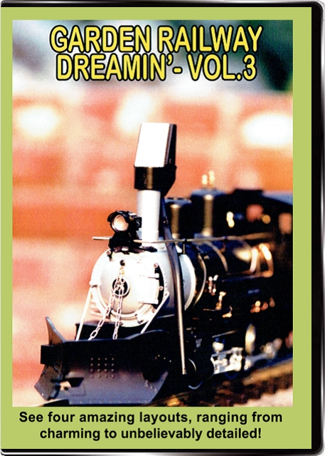 Garden Railway Dreamin Vol 3 DVD Valhalla Train Video Valhalla Video Productions VV67