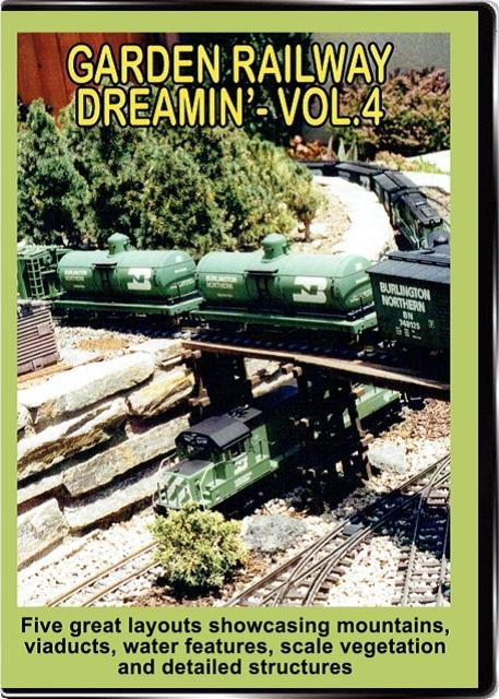 Garden Railway Dreamin Vol 4 DVD Valhalla Train Video Valhalla Video Productions VV68