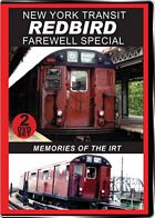 New York Transit Redbird Farewell Special 2-Disc Set on DVD by Valhalla Video