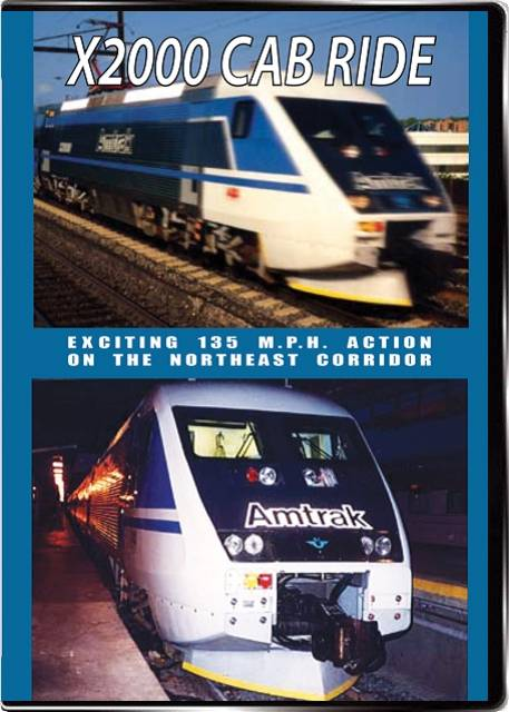 X2000 Cab Ride on DVD by Valhalla Video Valhalla Video Productions VV74
