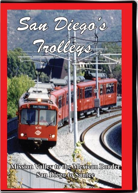 San Diegos Trolleys Vol 1 on DVD by Valhalla Video Train Video Valhalla Video Productions VV77