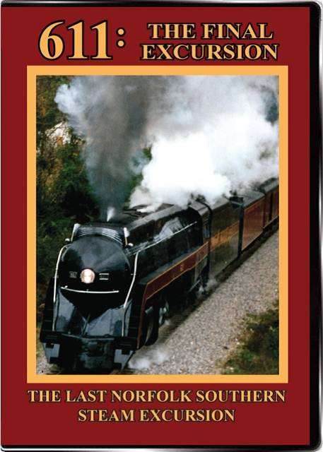 611: The Final Excursion on DVD from Valhalla Train Video Valhalla Video Productions VV81