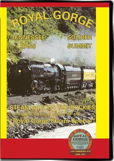 Steam Across the Rockies Royal Gorge on DVD by Valhalla Video Valhalla Video Productions VV83