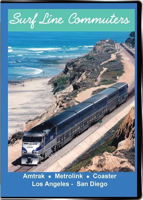 Surf Line Commuters Amtrak Metrolink Coaster on DVD by Valhalla Video Train Video Valhalla Video Productions VV84