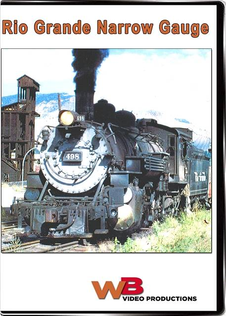 Rio Grande Narrow Gauge DVD Train Video WB Video Productions WB006