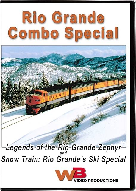 Legend of the Rio Grand Zephyr and Snow Train Ski Special Combo DVD WB Video Productions WB009