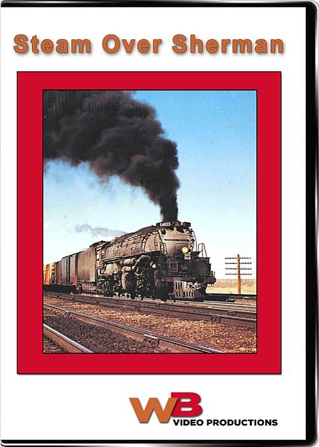 Steam Over Sherman DVD WB Video Productions WB011