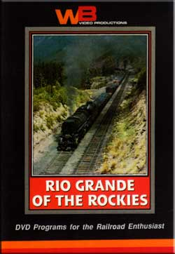 Rio Grande of the Rockies DVD WB Video Productions WB015