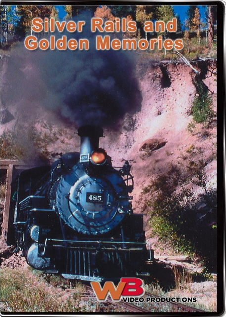 Silver Rails and Golden Memories A Decade of Steam! DVD Train Video WB Video Productions WB026