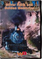 Silver Rails and Golden Memories A Decade of Steam! DVD