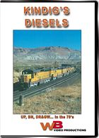 Kindigs Diesels UP BN DRGW in the 70s DVD
