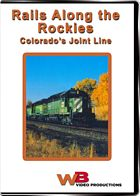 Rails Along the Rockies - Colorados Joint Line