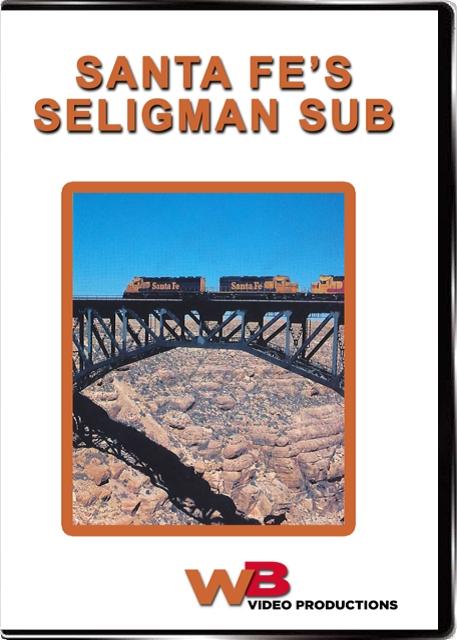 Santa Fes Seligman Sub DVD Train Video WB Video Productions WB033