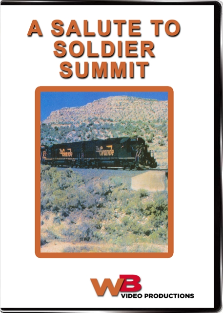 A Salute to Soldier Summit DVD Train Video WB Video Productions WB034