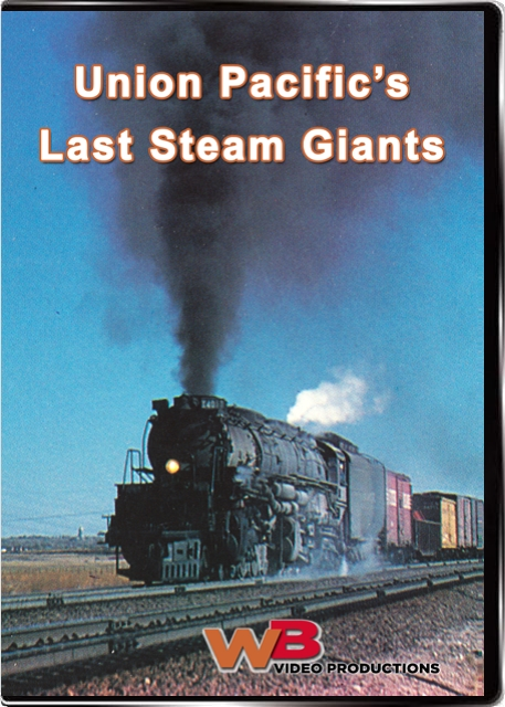 Union Pacifics Last Steam Giants DVD Train Video WB Video Productions WB038