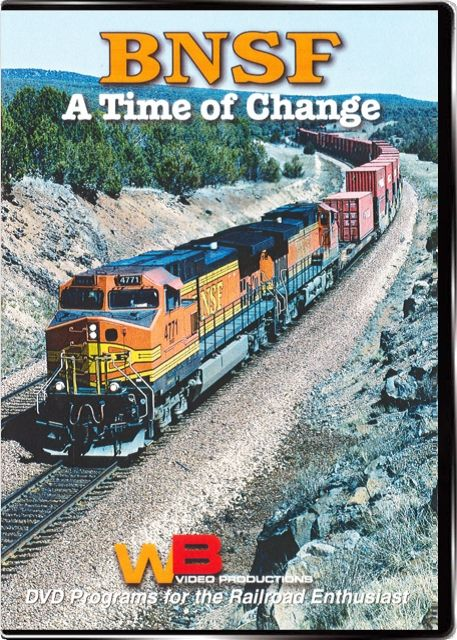 BNSF A Time of Change Vol 1 Train Video WB Video Productions WB044