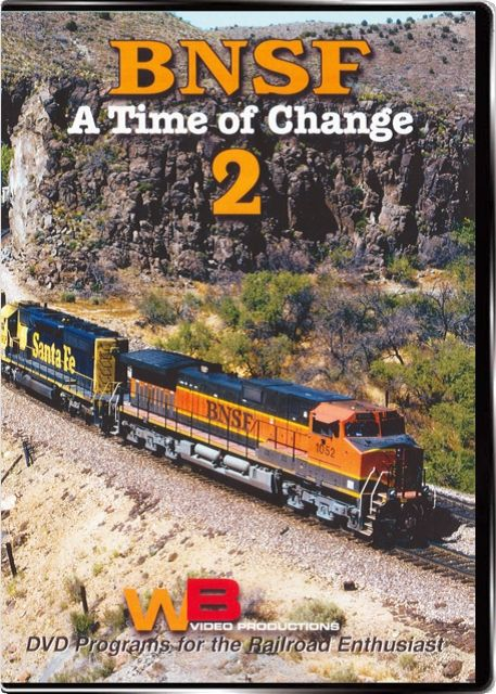 BNSF A Time of Change Vol 2 Train Video WB Video Productions WB045