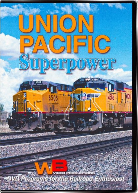 Union Pacific Superpower DVD Train Video WB Video Productions WB047