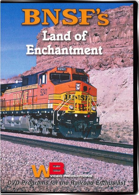 BNSFs Land of Enchantment Train Video WB Video Productions WB048