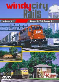 Windy City Rails Vol 1 B-12 & Turner Jct DVD Train Video C Vision Productions WC1DVD