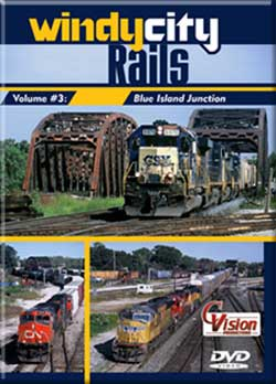 Windy City Rails, Volume 3 - Blue Island Jct.DVD Train Video C Vision Productions WC3DVD