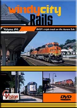 Windy City Rails Vol 4 BNSF Triple Track on Aurora Sub DVD C Vision Productions WC4DVD