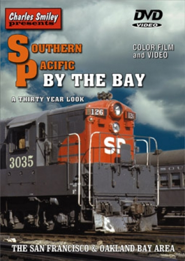 Southern Pacific By The Bay D-109 Charles Smiley Presents Train Video Charles Smiley Presents D-109