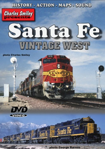 Santa Fe Vintage West - Charles Smiley Presents Train Video Charles Smiley Presents X-129