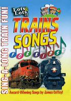 Lots & Lots of Trains Songs for Kids DVD