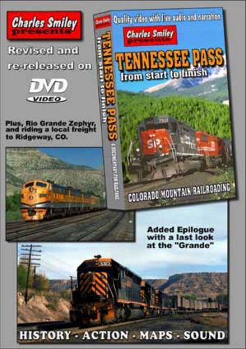 Tennessee Pass From Start To Finish D-108 Charles Smiley Presents Charles Smiley Presents D-108
