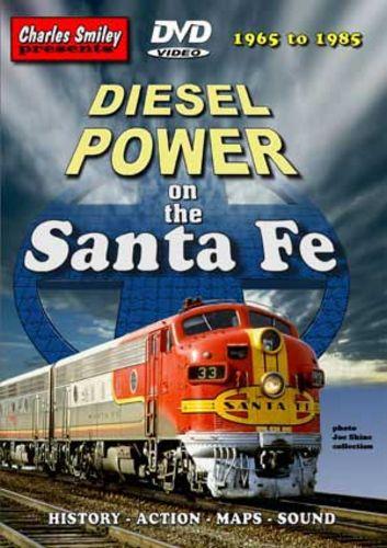 Diesel Power on the Santa Fe D-117 Charles Smiley Presents Charles Smiley Presents D-117